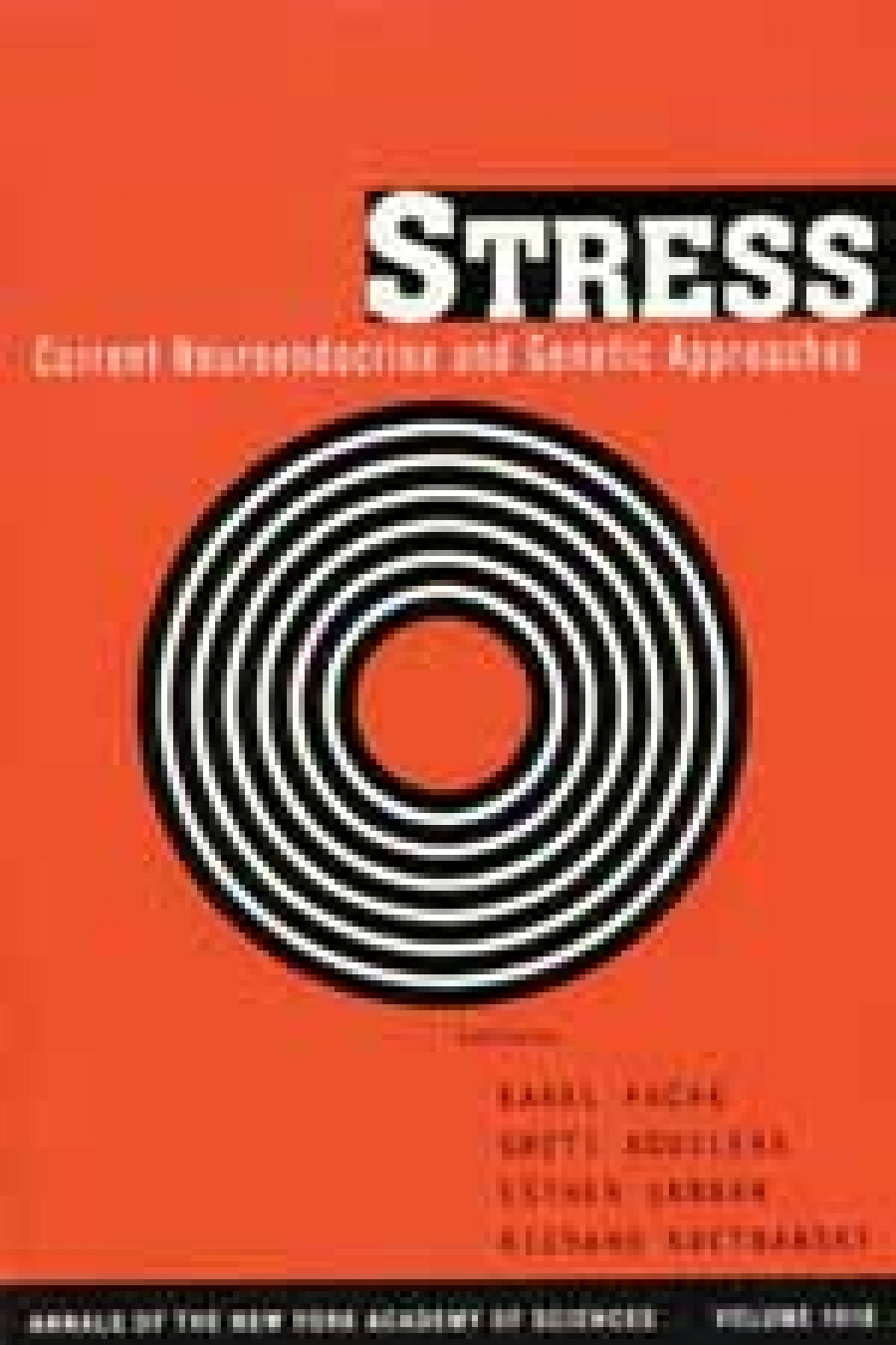 Stress current neuroendocrine and genetic approaches