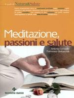 Meditazione, passioni e salute