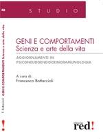 Geni e comportamenti. Scienza e arte della vita. Aggiornamenti in psiconeuroendocrinoimmunologia