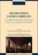 """RISCHIO STRESS LAVORO-CORRELATO """"LE COMPETENZE DELLO PSICOLOGO NELLA VALUTAZIONE E GESTIONE"""""""