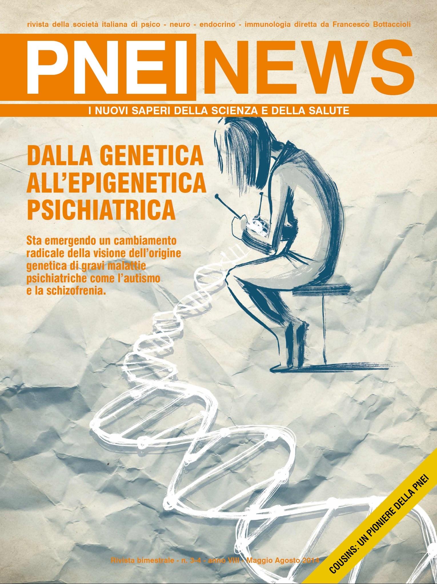 3/4-2014 DALLA GENETICA ALL'EPIGENETICA PSICHIATRICA