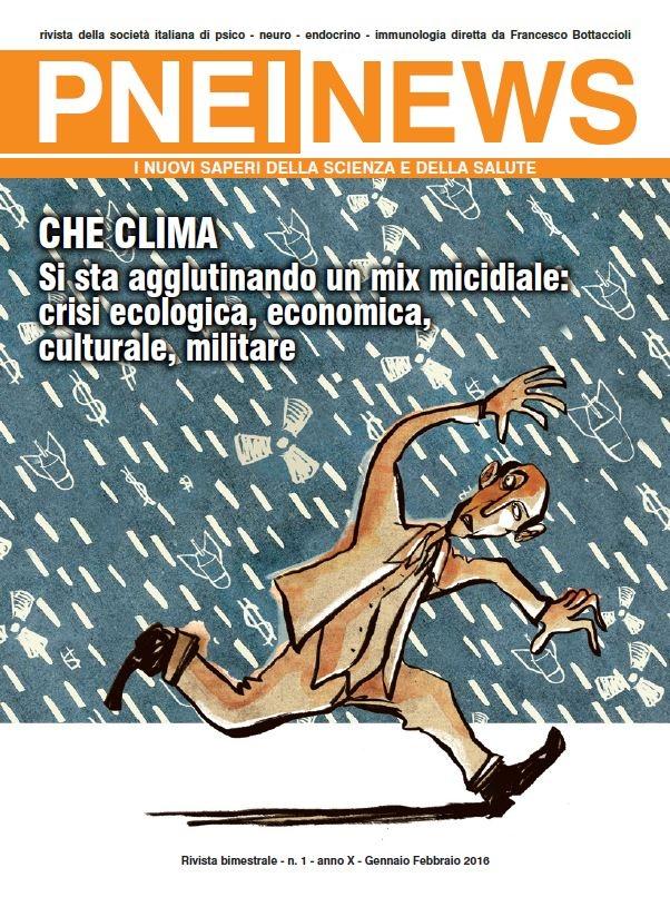 1-2016 CHE CLIMA. Si sta agglutinando un mix micidiale: crisi ecologica, economica, culturale, militare