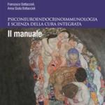 PSICONEURO ENDOCRINO IMMUNOLOGIA E SCIENZA DELLA CURA INTEGRATA IL MANUALE