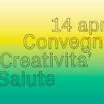 Convegno Creatività e salute. Prato,14 aprile 2