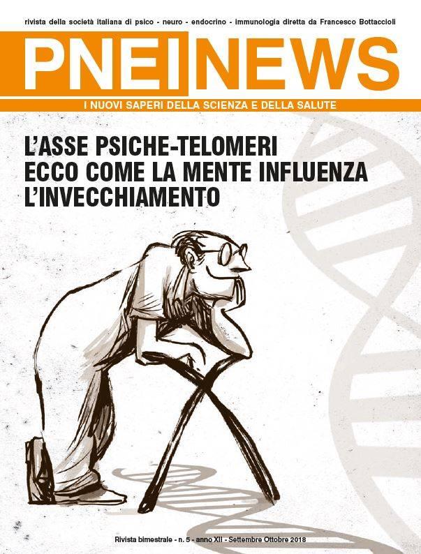 n.5/2018 - L'ASSE PSICHE-TELOMERI ECCO COME LA MENTE INFLUENZA L'INVECCHIAMENTO