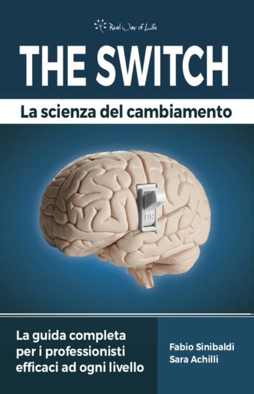 THE SWITCH: La scienza del cambiamento