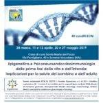 Napoli Somma Vesuviana Marzo-Maggio 2019.  Epigenetica e PNEI delle prime fasi della vita e dell'infanzia: implicazioni per la salute del bambino e dell'adulto