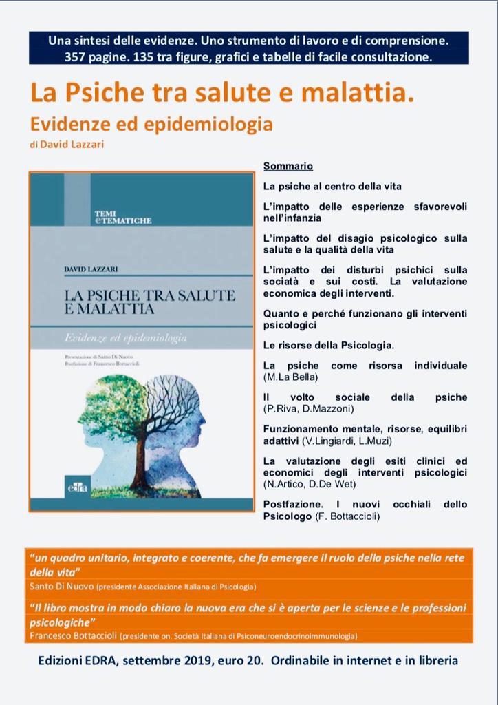 La Psiche tra salute e malattia. Evidenze ed epidemiologia David Lazzari