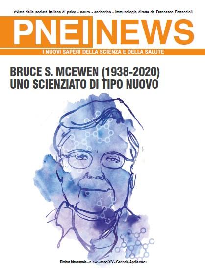 n.1-2/2020 BRUCE S. MCEWEN (1938-2020) UNO SCIENZIATO DI TIPO NUOVO