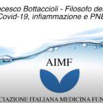 Videointervista a Francesco Bottaccioli su Covid-19, infiammazione e Pnei.