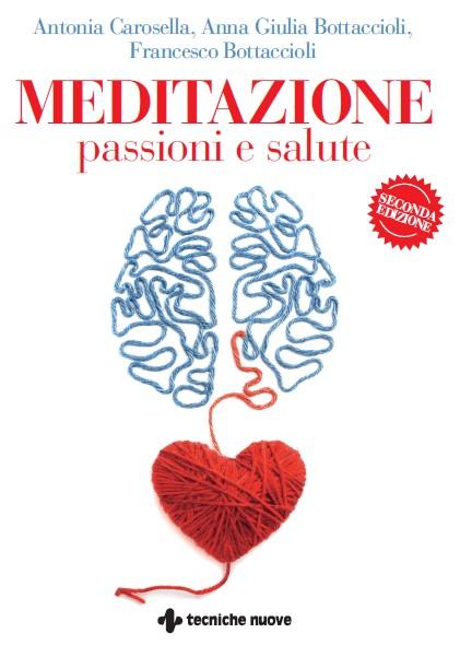 Meditazione, passioni e salute 1
