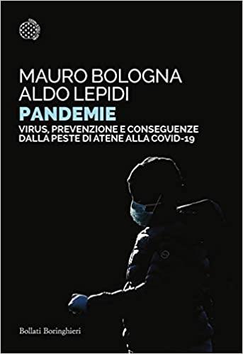 Pandemie. Virus, prevenzione e conseguenze dalla peste di Atene alle Covid-19